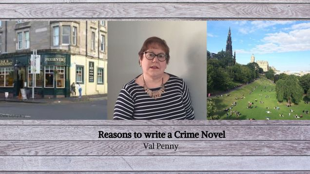 Reasons to write a Crime Novel Val Penny