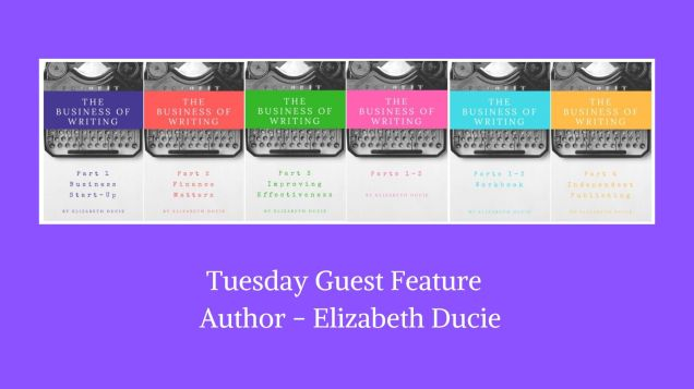 Tuesday Guest Feature - Author Elizabeth Ducie