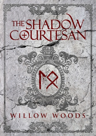 Willow Woods - The Shadow Courtesan
