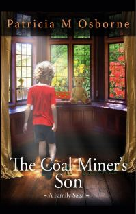 The Coal Miner's Son Patricia M Osborne